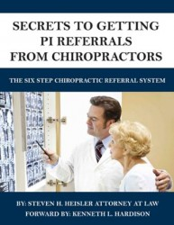 Secrets To Getting PI Referrals From Chiropractors