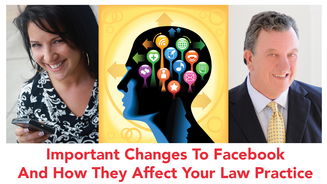 More Facebook Changes – Is Your Law Firm Prepared?