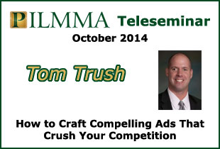How to Craft Compelling Ads That Crush the Competition with Tom Trush – October 2014