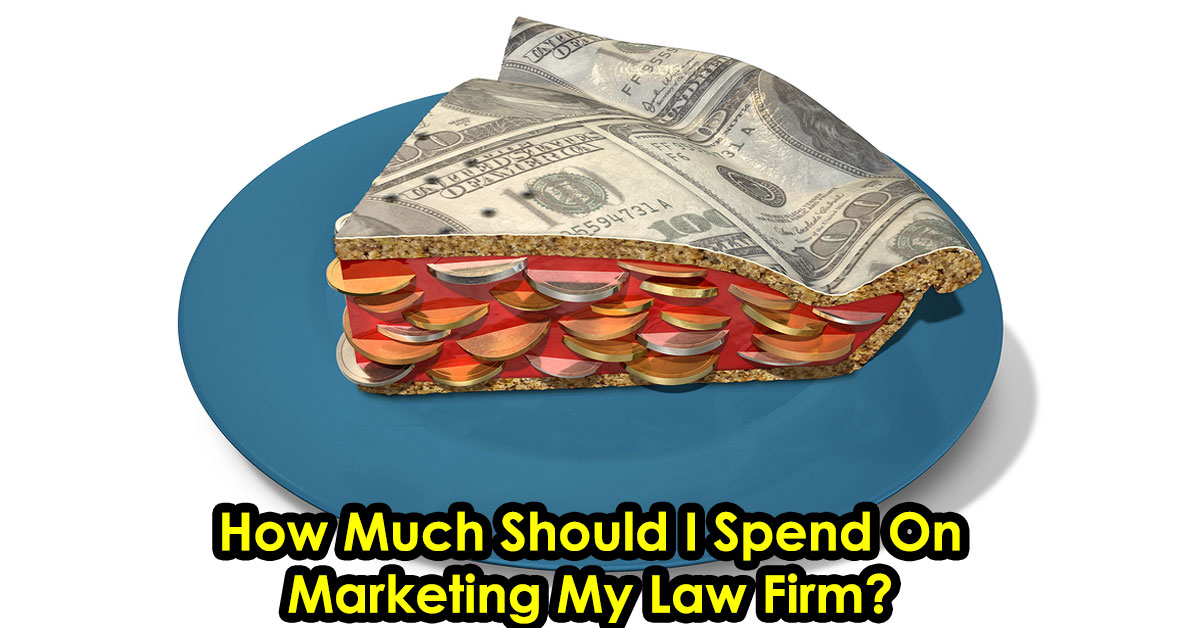 What Percentage of My Gross Revenues Should I Spend On Marketing My Law Firm?