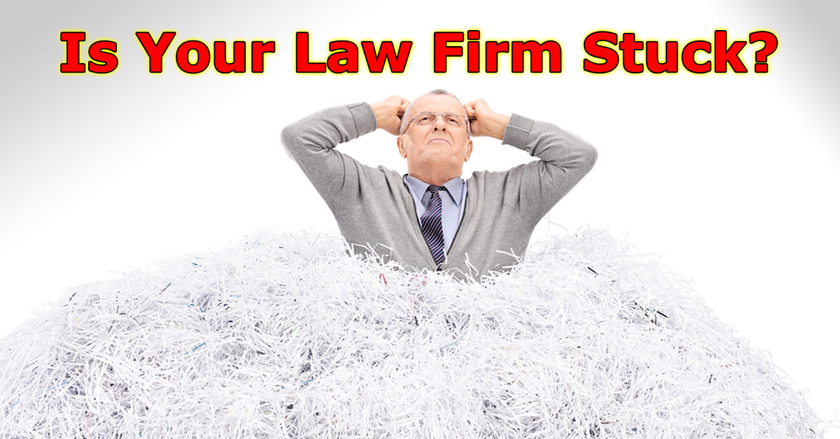 Is Your Law Firm Stuck?