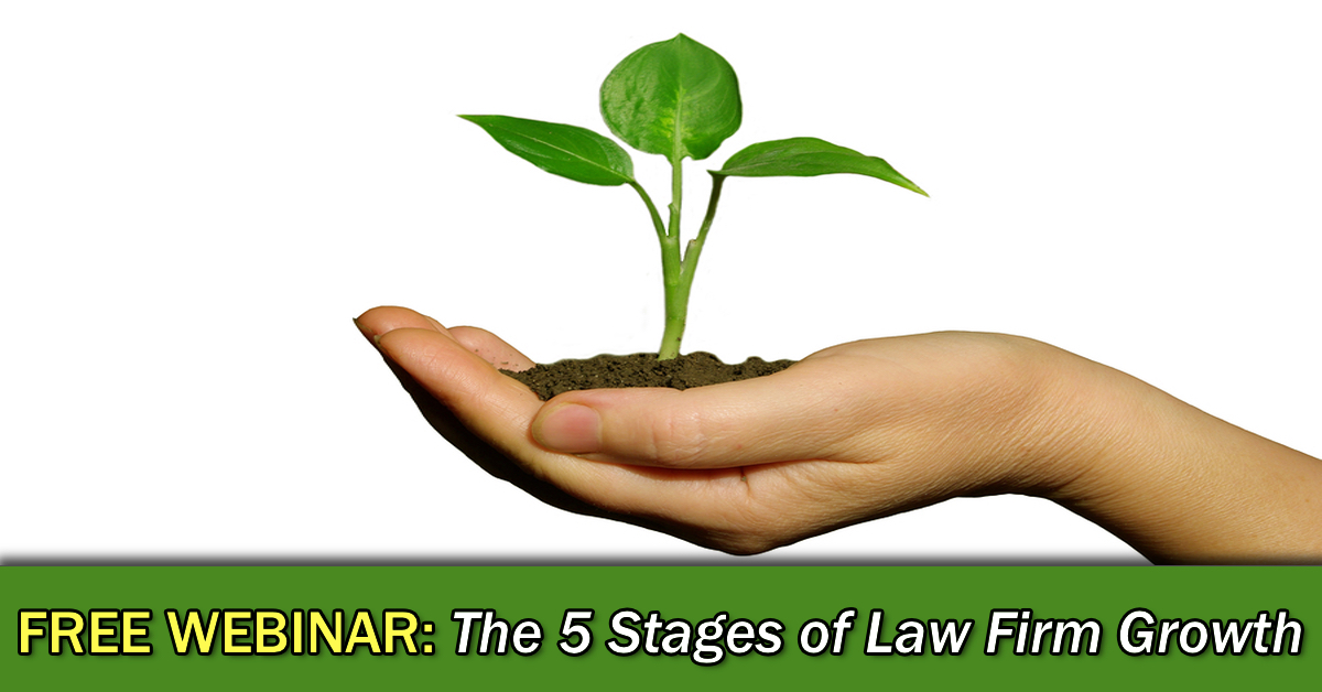 FREE Webinar: The 5 Stages of Law Firm Growth