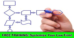 Systemize Your Law Firm