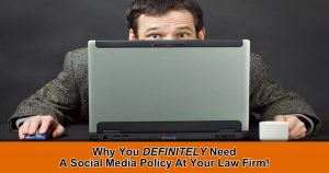 Law Firm Social Media Policy