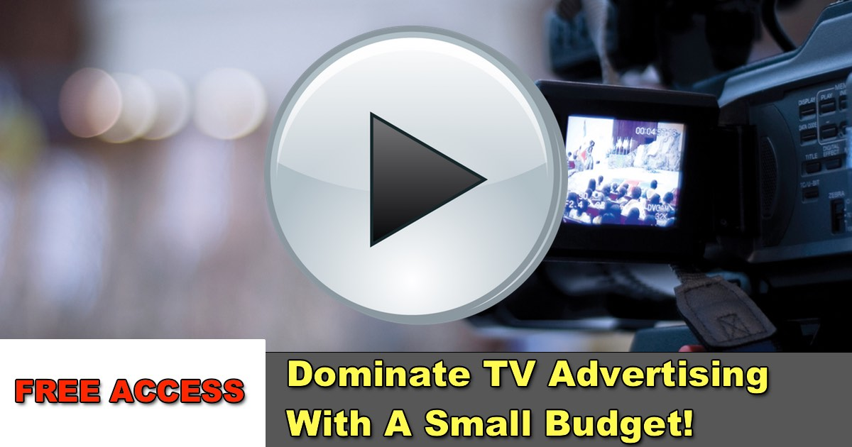 FREE Webinar Replay: Dominate TV Advertising With A Small Budget!