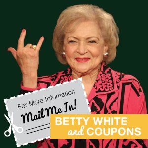 How Business Coupons are Still as Relevant as Betty White