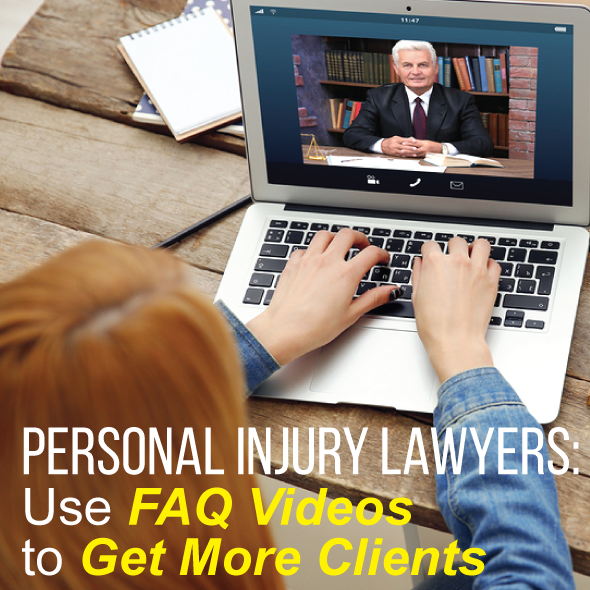 4 Ways Personal Injury Attorneys Can Use FAQ Videos to Reach New Clients by Michael Mogill