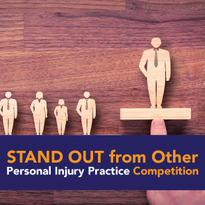 How to Make Your Personal Injury Law Firm Stand Out from Your Competition