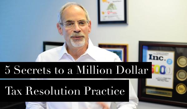 FREE Training: 5 Secrets to Million Dollar Tax Resolution Practice