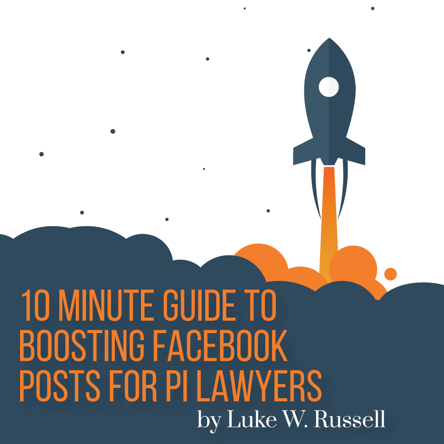 10 Minute Guide to Boosting Facebook Posts by Luke W. Russell