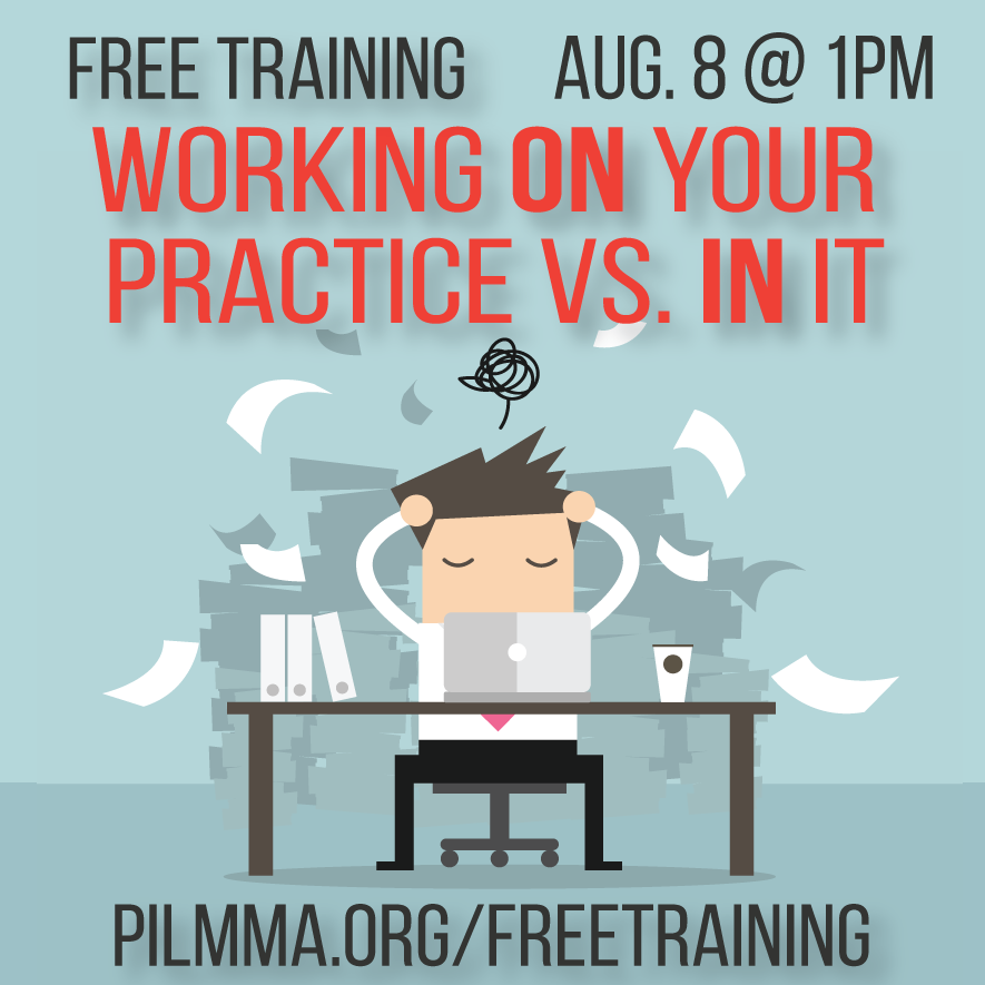 FREE TRAINING: Working ON Your Practice Vs. IN It with Ken Hardison