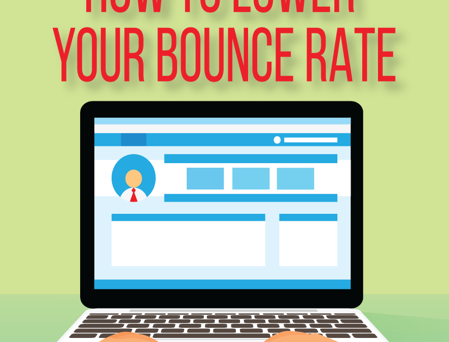 How to Lower Your Bounce Rate