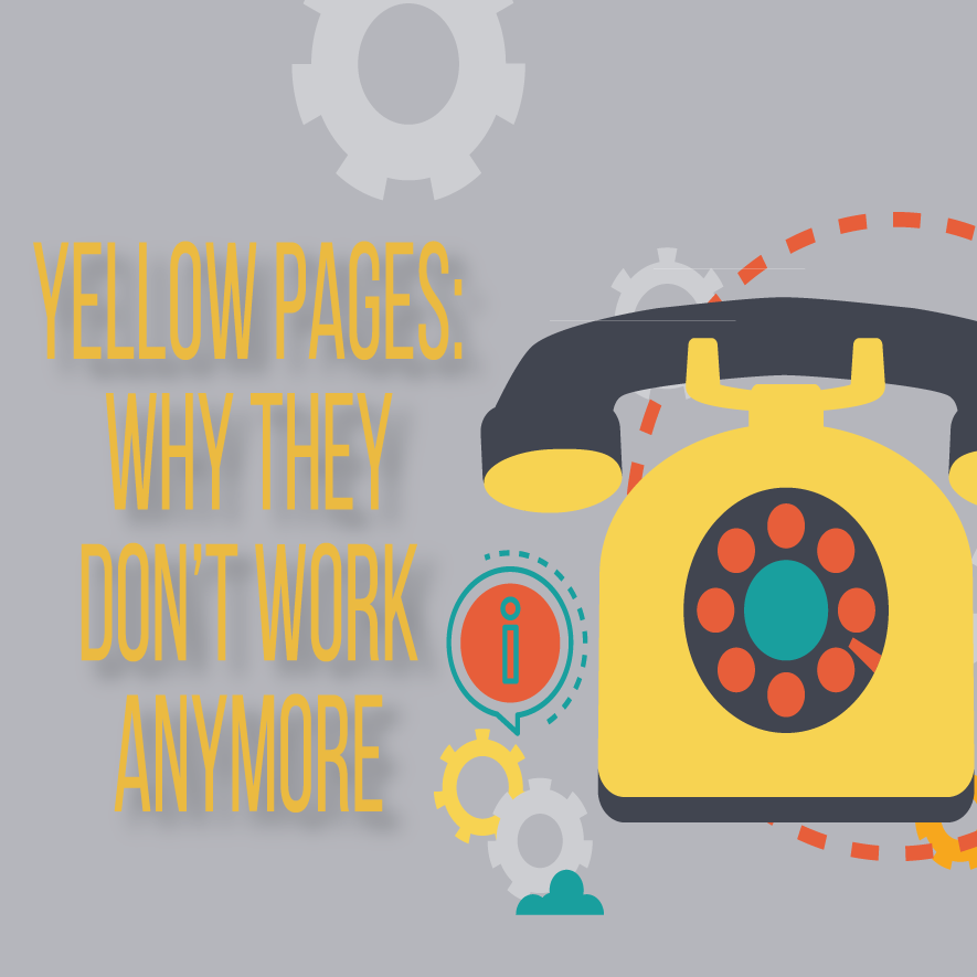 Yellow Pages: Why They Don't Work Anymore