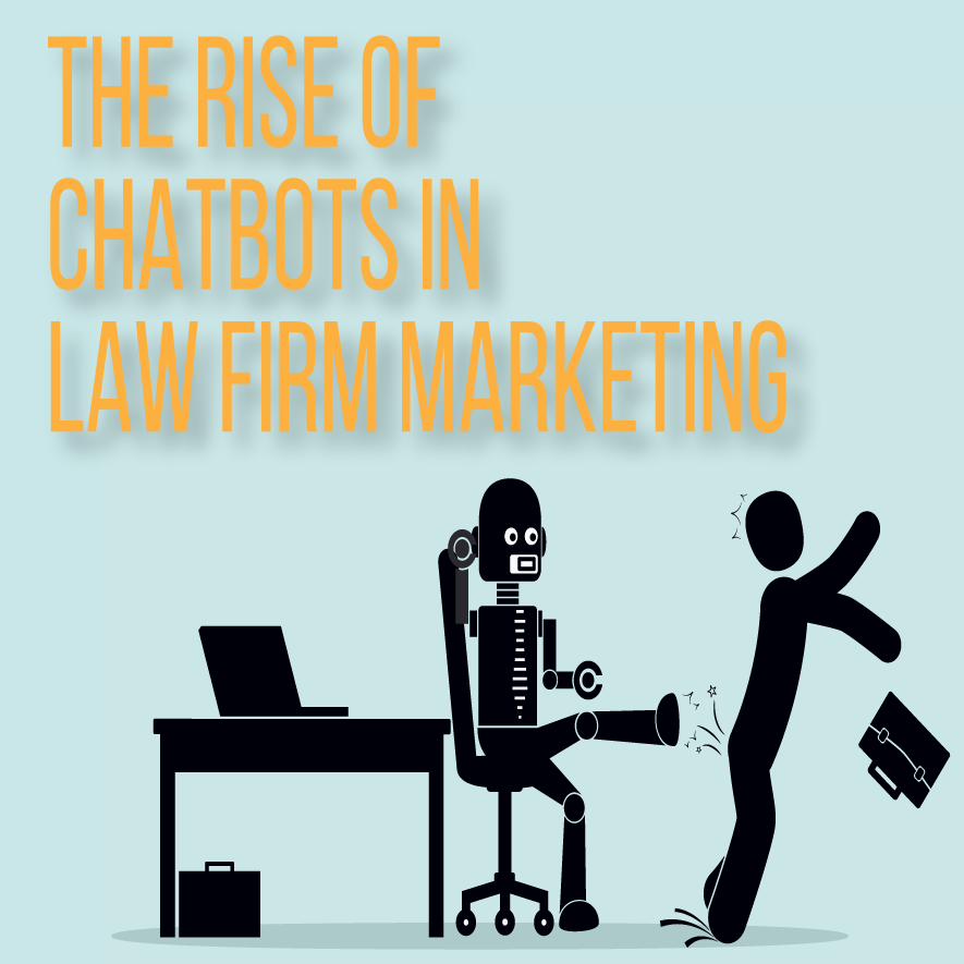The Rise of Chatbots in Law Firm Marketing by Michael Mogill
