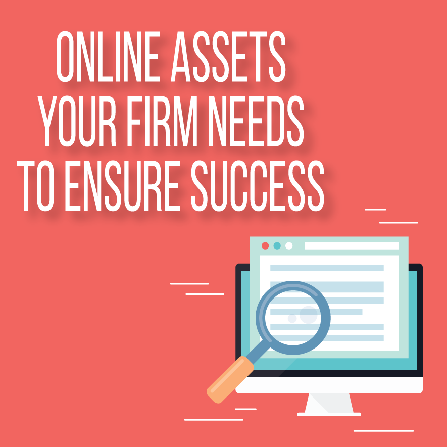 Online Assets Your Firm Needs to Ensure Success