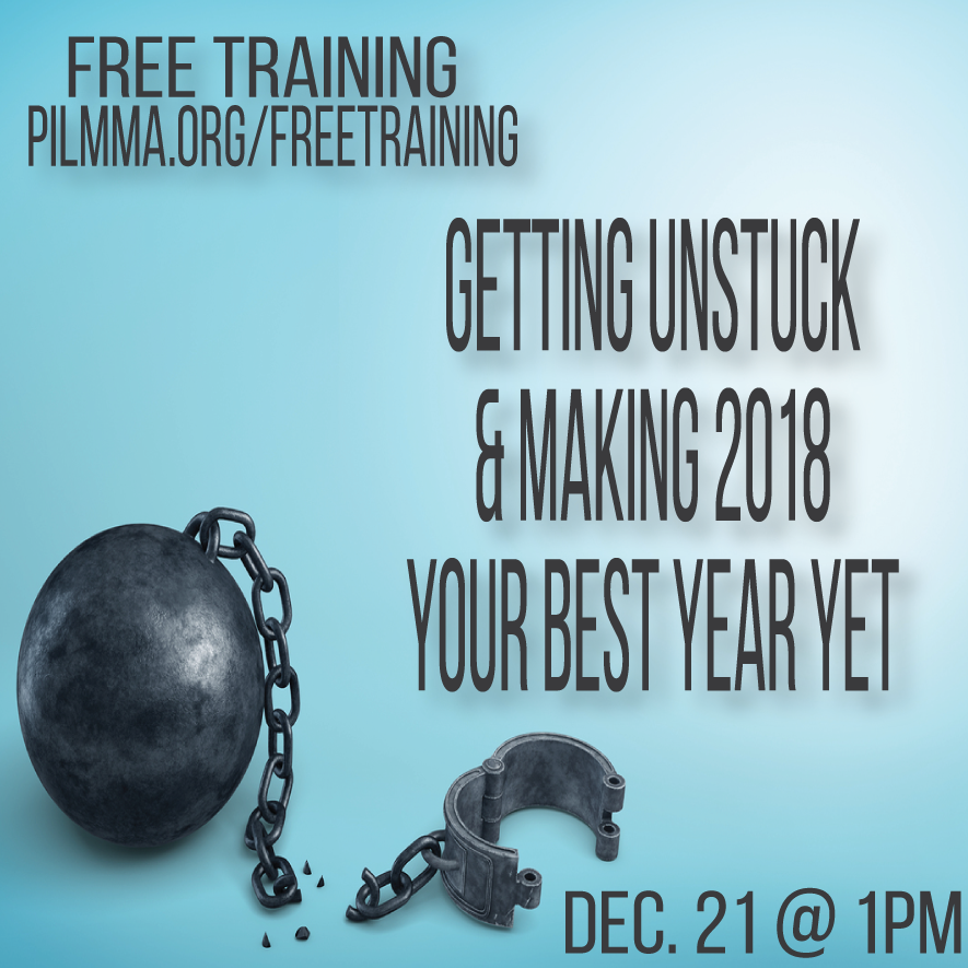FREE TRAINING: Getting Unstuck and Making 2018 Your Best Year Yet with Ken Hardison