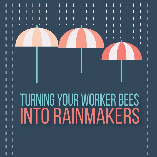 Transforming Associates from Worker Bees to Rainmakers by Larry Bodine
