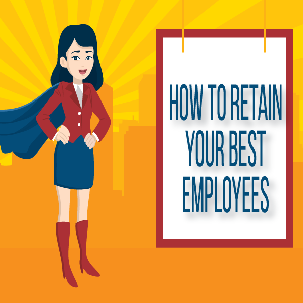 How to Retain Your Best Employees by Jay Henderson