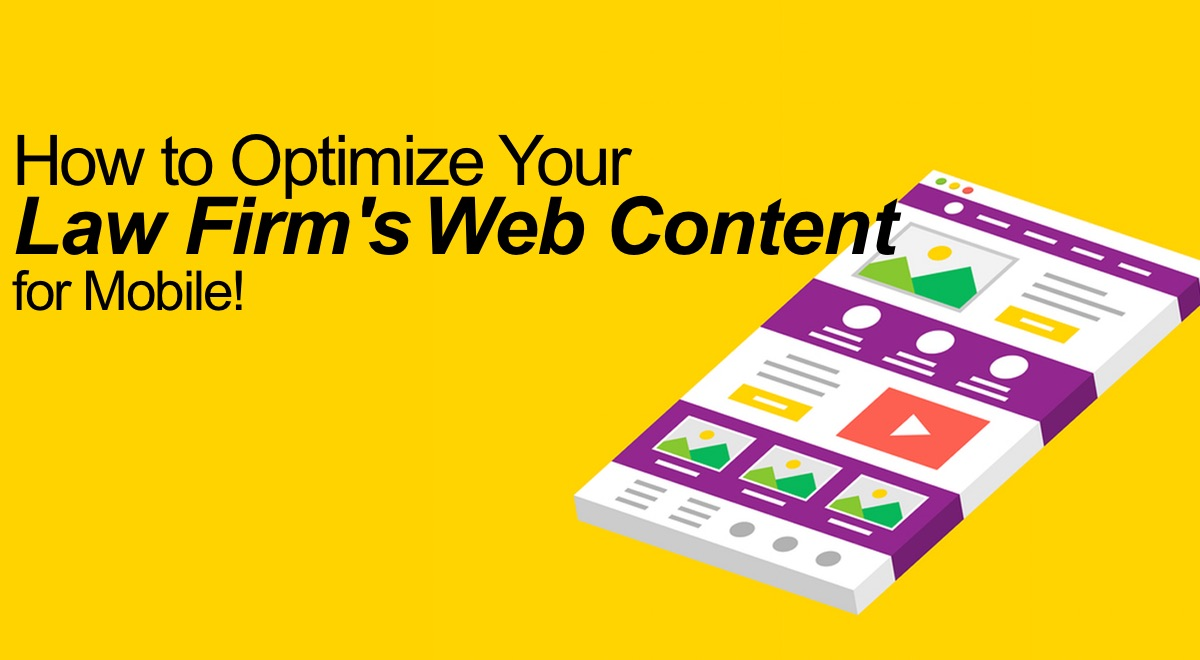 Optimizing Your Law Firm's Web Content for Mobile in 2018 | Part 2