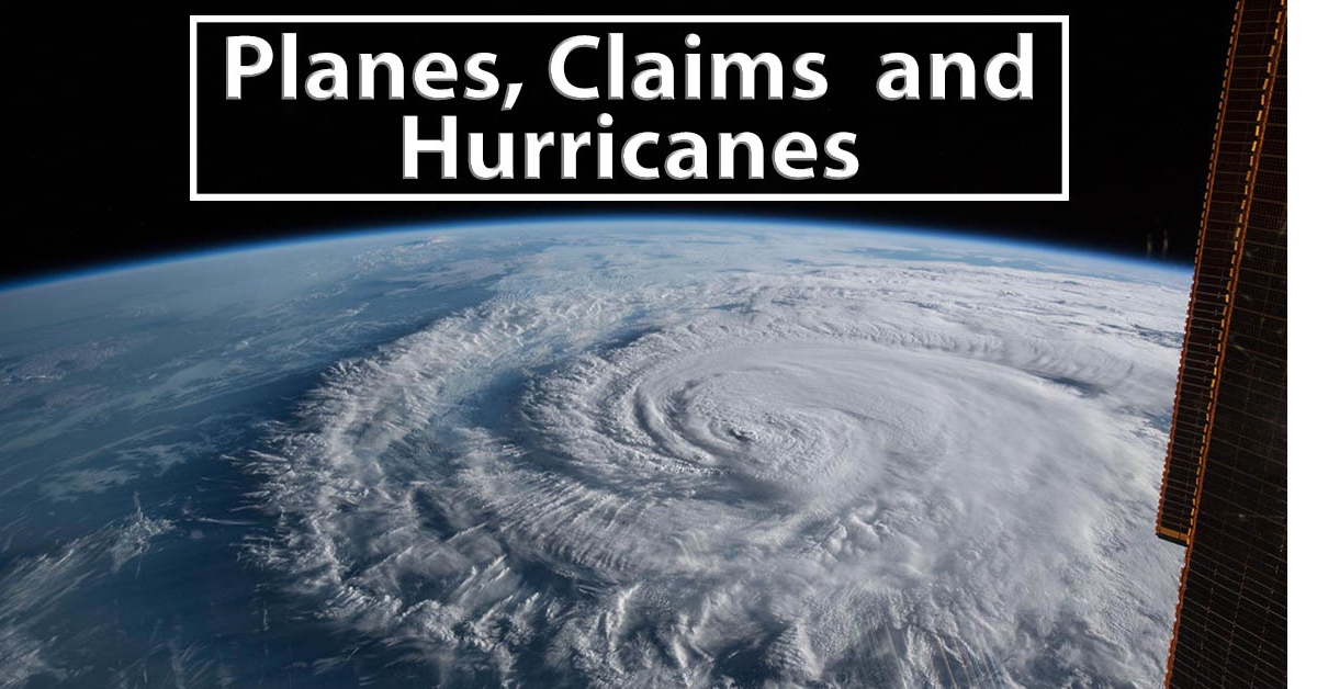 Planes, Claims and Hurricanes