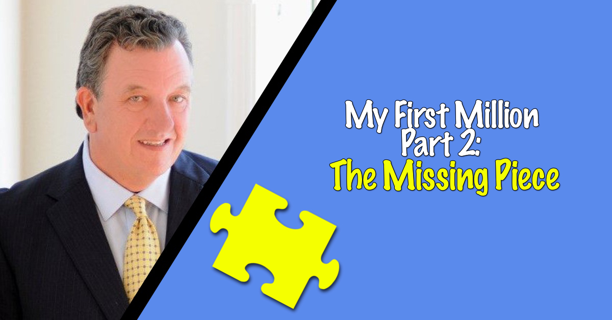 How I Made My First Million – Part Two