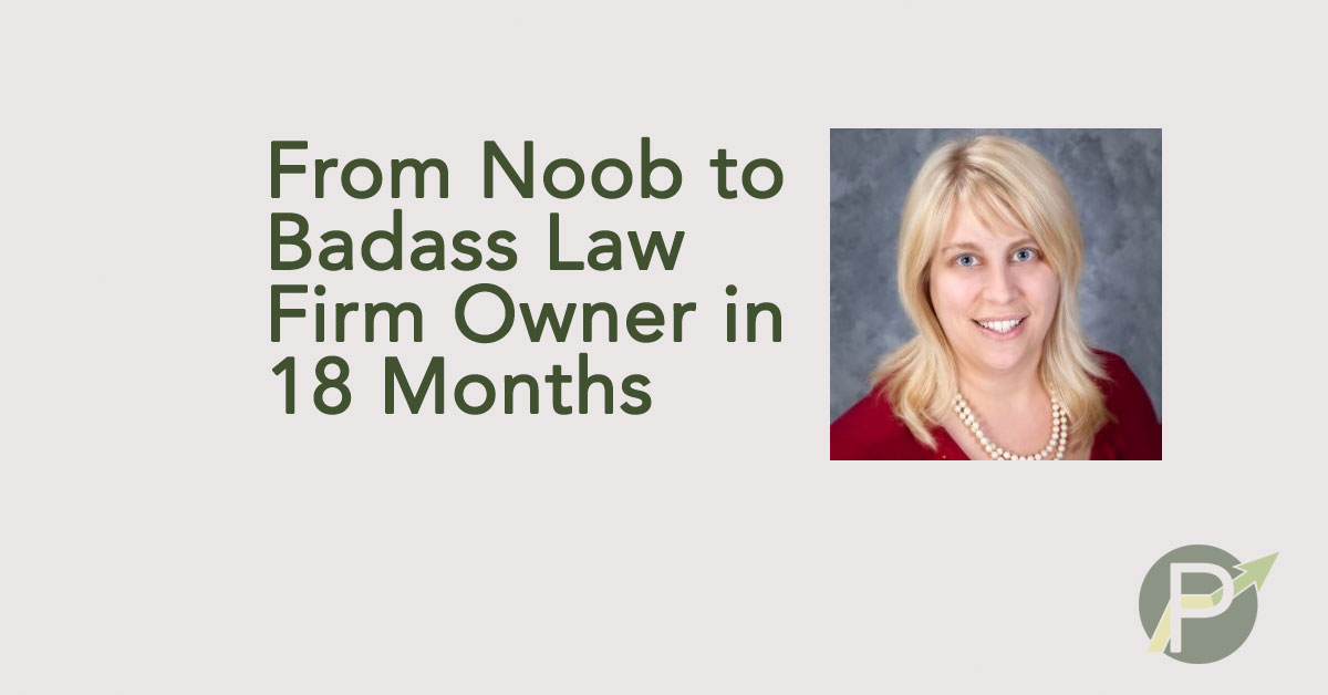 From Noob To Badass Law Firm Owner in 18 Months – Meet Melissa Emery