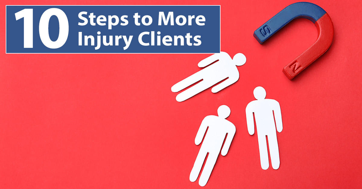 get more personal injury clients, get more law firm clients