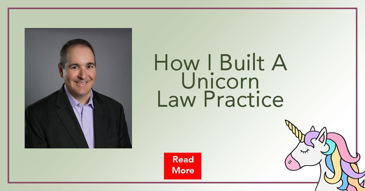 How I Built A Unicorn Law Practice