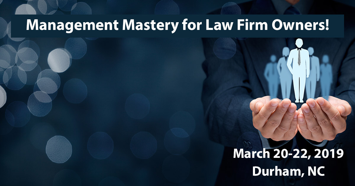 Law Firm Management Mastery Workshop: Better Team