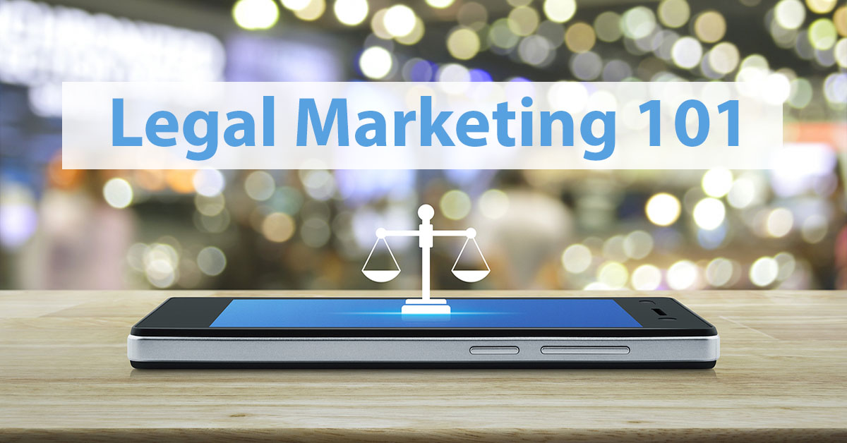 FAQ:How Can I Begin To Understand Legal Marketing?
