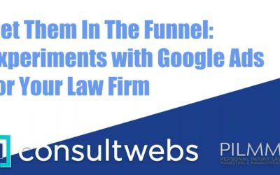 Get them in the funnel: Experiments with Google ads for your law firm