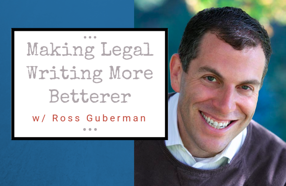 "Making legal writing ""more betterer"""
