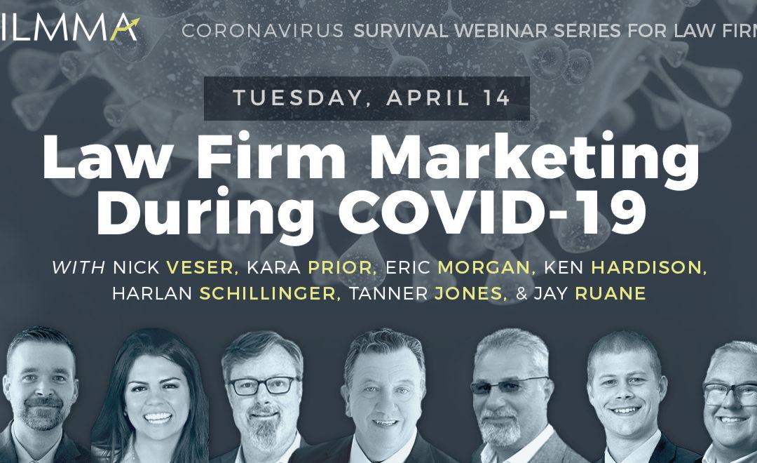Coronavirus Survival Webinar Series: Law Firm Marketing During COVID-19