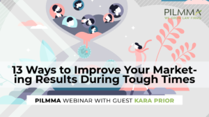 13 Ways to Improve Your Marketing Results During Tough Times