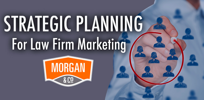 Strategic Planning for Law Firm Marketing
