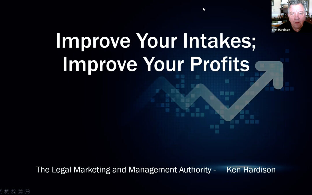 Improve Your Intakes; Improve Your Profits