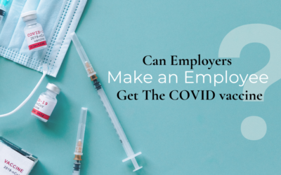 Can Employers Make an Employee Get the COVID Vaccine?, by Alan G. Crone