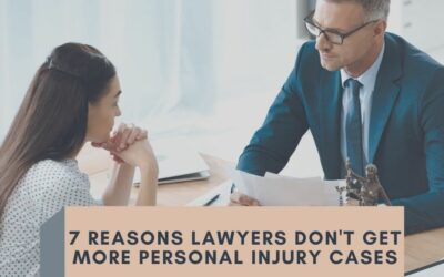 7 Reasons Lawyers Don't Get More Personal Injury Cases, by Tiana Hardison